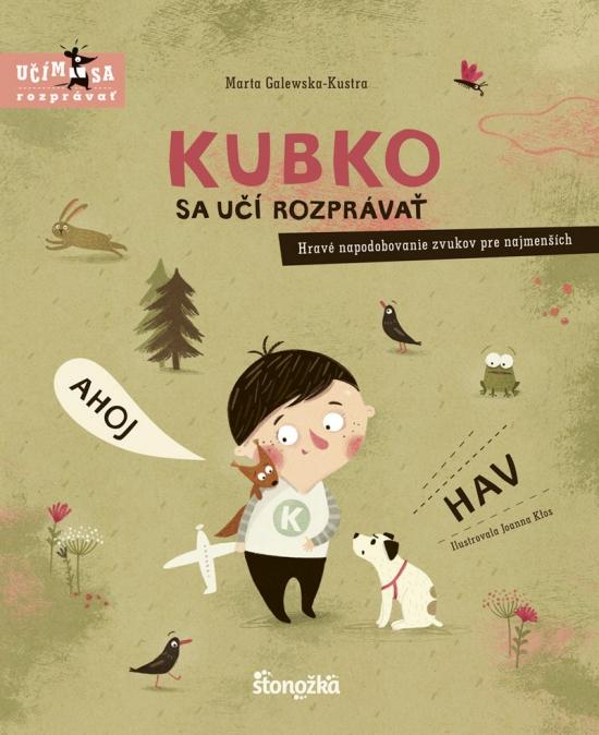 Kubko sa učí rozprávať - Marta Galewska-Kustra