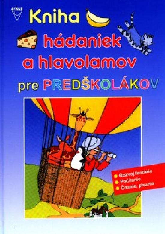 Kniha hádaniek a hlavolamov pre predškolákov