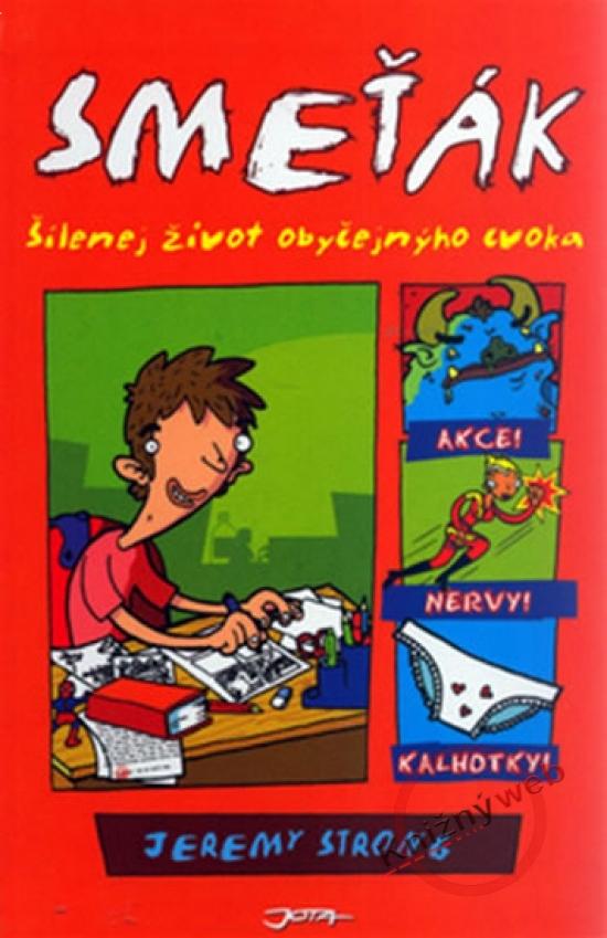 Kniha Smeťák - šílenej život obyčejnýho cvoka - Jeremy Strong ...