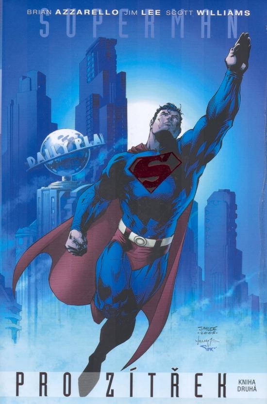Superman pro zítřek - kniha druhá