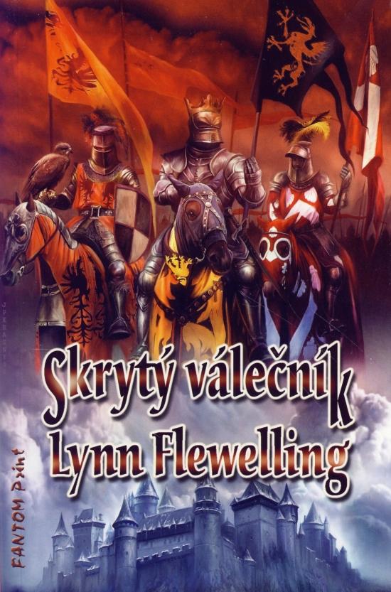 Kniha: Skrytý válečník (Lynn Flewelling)