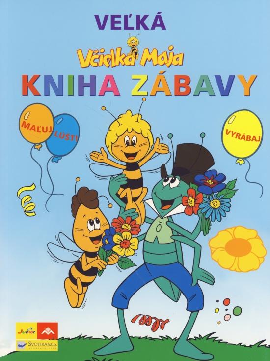 Včielka Maja - Veľká kniha zábavy - Waldemar Bonsels