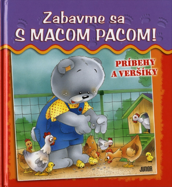 Zabavme sa s macom Pacom! - príbehy a veršíky