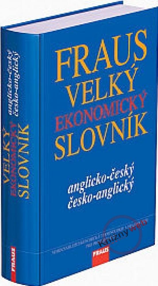 Velký ekonomický slovník anglicko-český česko-anglický