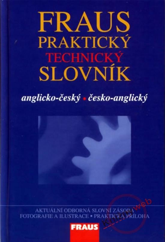 Praktický technický slovník anglicko-český česko-anglický
