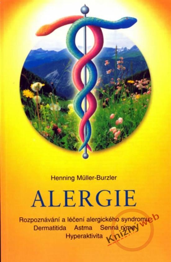 Kniha: Alergie (Henning Müller-Burzler)