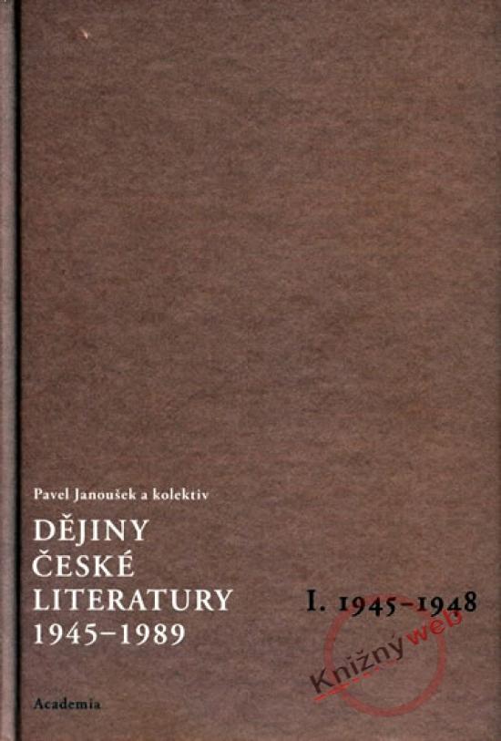 Dějiny české literatury 1945-1989, II. 1948-1958 +CD - Pavel Janoušek a kol.