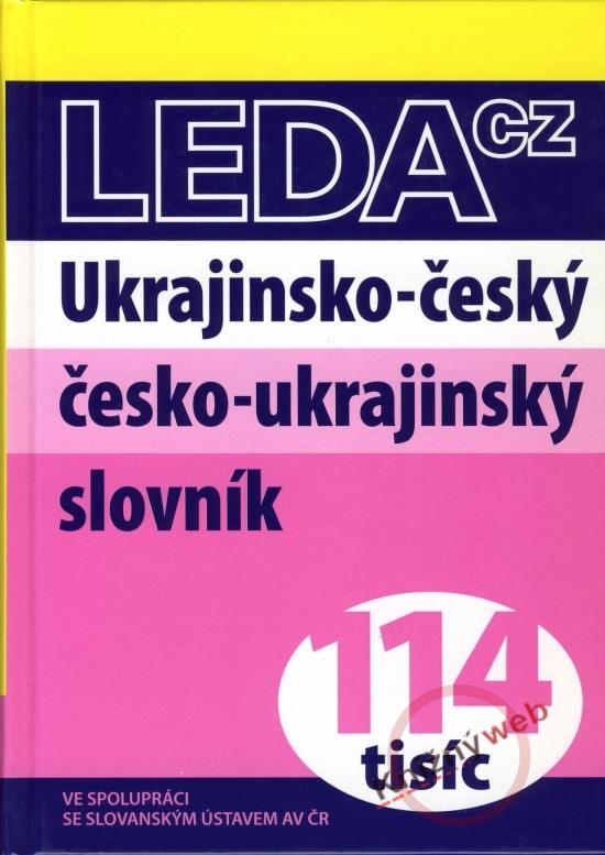 Ukrajinsko- český česko- ukrajinský slovník - 114 tisíc