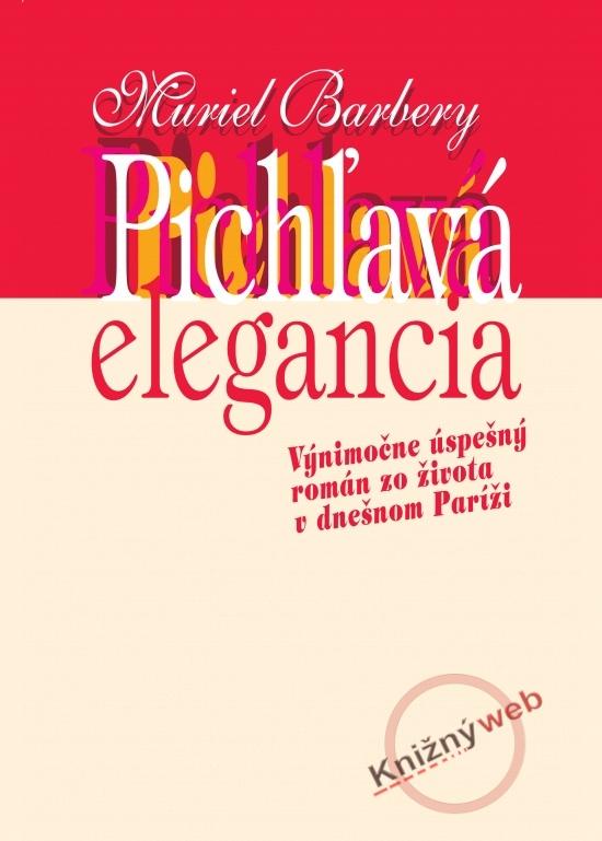 Pichľavá elegancia - Muriel Barberyová