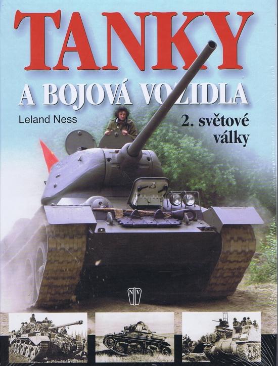 Tanky a bojová vozidla 2. světové války - Leland Ness