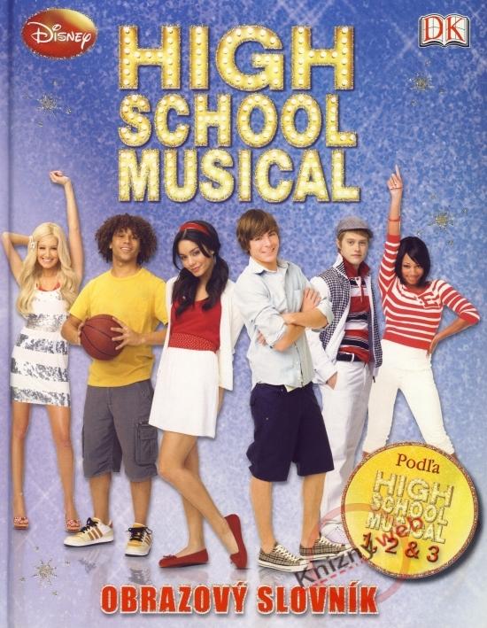 HIGH SCHOOL MUSICAL 1, 2, & 3 / Muzikál zo strednej - Obrazový slovník