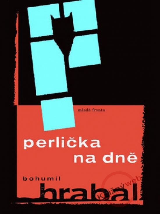 Perlička na dně - 2. vydání - Bohumil Hrabal