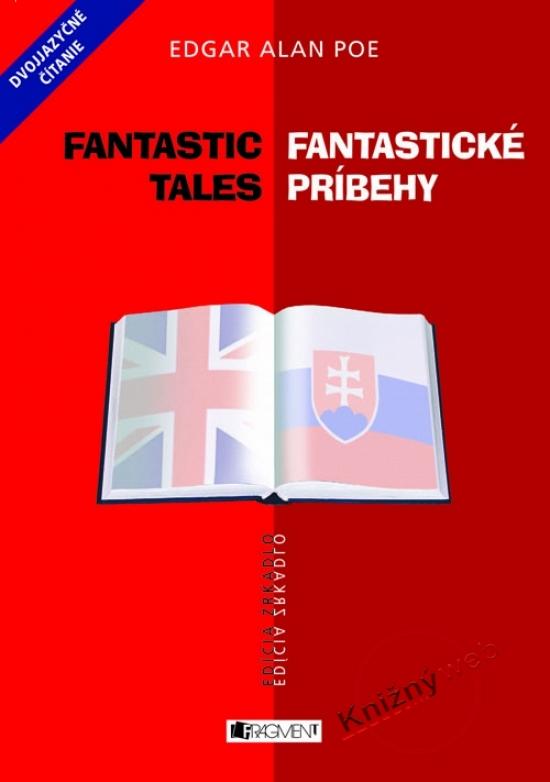 Fantastické príbehy/ Fantastic Tales