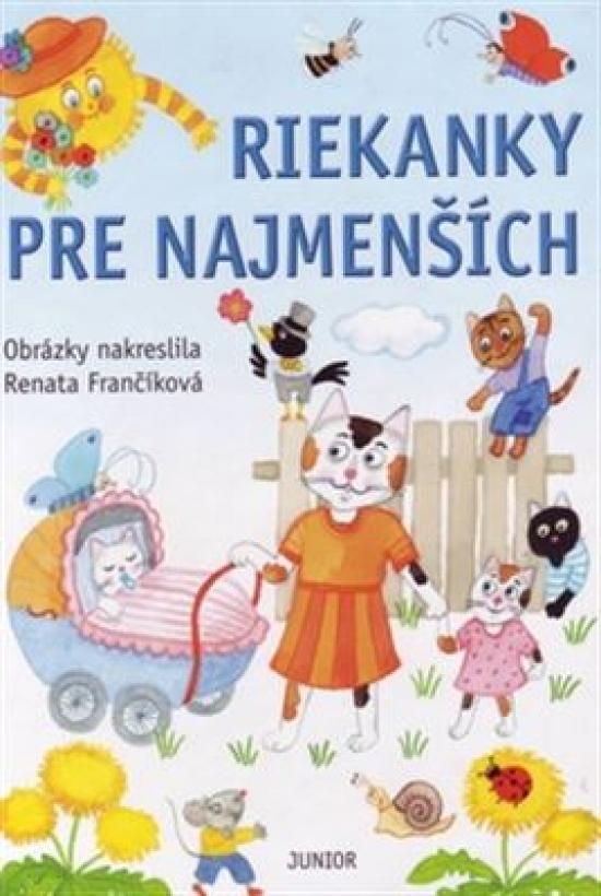 Riekanky pre najmenších - Renáta Frančíková