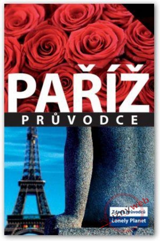 Paříž - průvodce - Lonely Planet