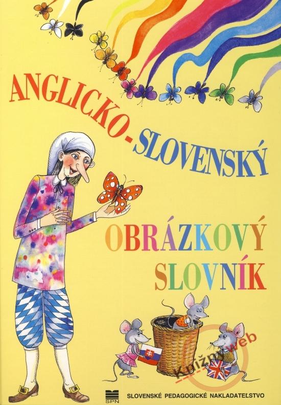 Anglicko-slovenský obrázkový slovník - Zuzana Kovácsová, Elena Répássyová