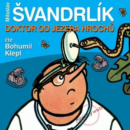 Doktor od Jezera hrochů - KNP-2CD - Miloslav Švandrlík