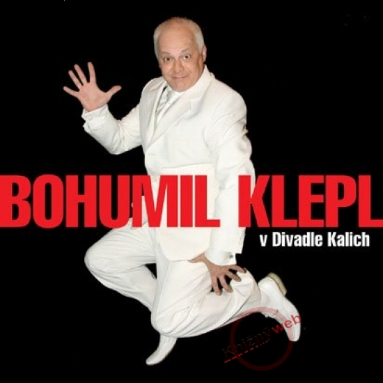Bohumil Klepl v Divadle Kalich - KNP-CD - Bohumil Klepl
