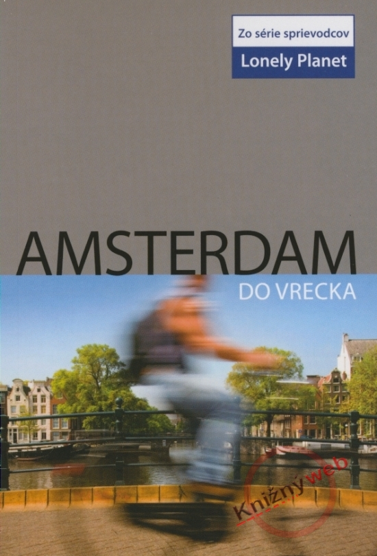 Amsterdam do vrecka - Lonely Planet