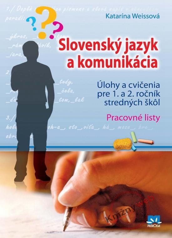 Slovenský jazyk a komunikácia - Katarína Weissová