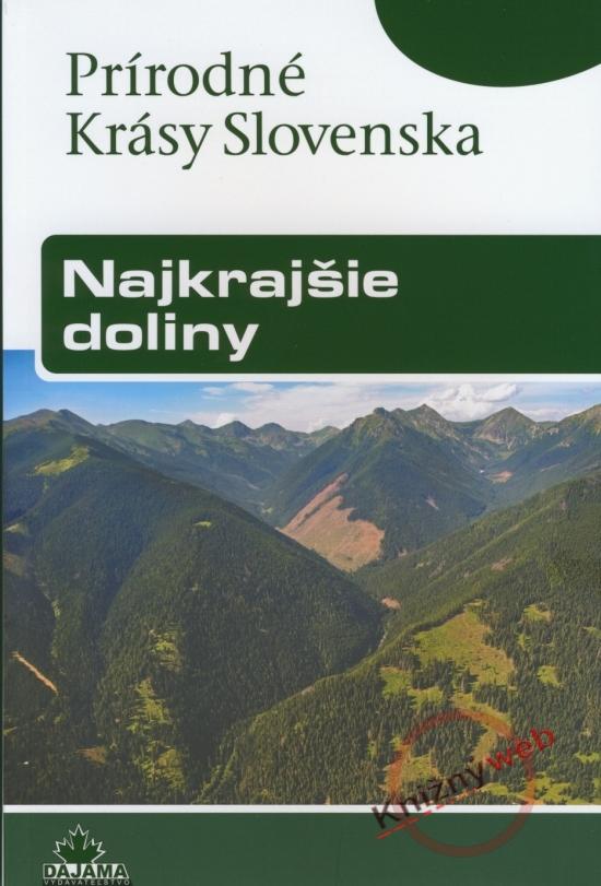 Najkrajšie doliny - Prírodné krásy Slovenska - Ján Lacika
