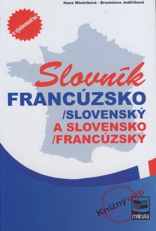 Francúzsko-slovenský a slovensko-francúzsky slovník