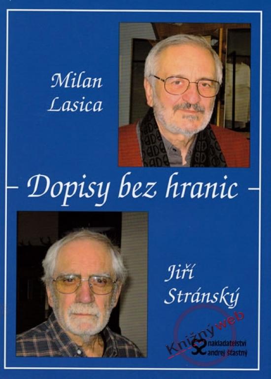 Dopisy bez hranic - Milan Lasica, Jiří Stránský