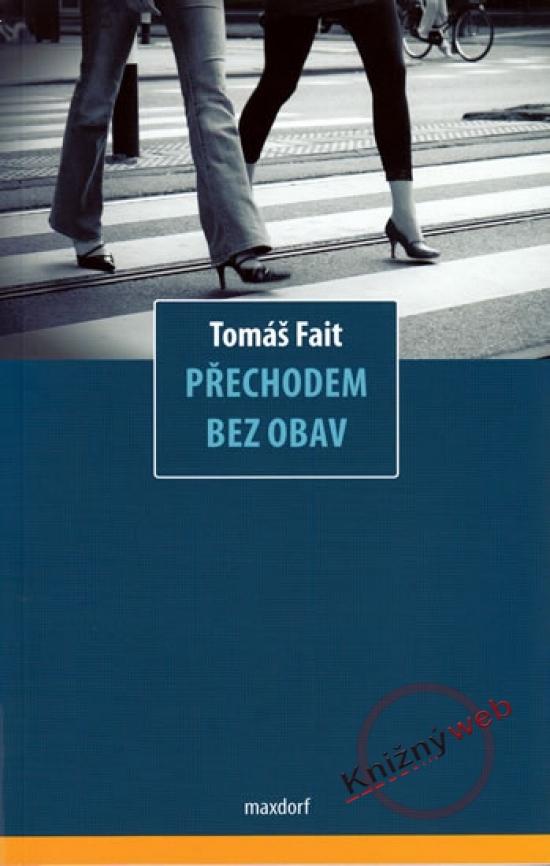Přechodem bez obav - Tomáš Fait