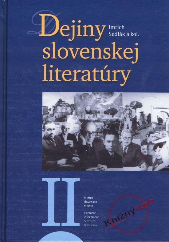 Dejiny slovenskej literatúry II. - Imrich Sedlák a kol.
