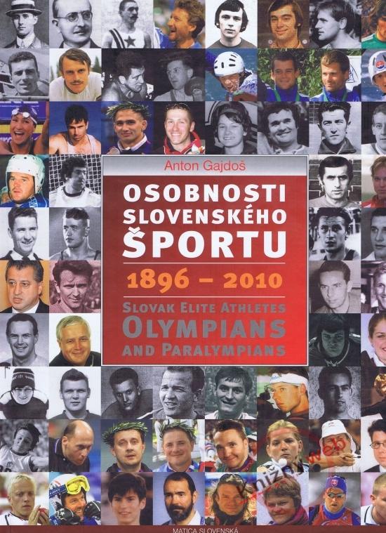 Osobnosti slovenského športu 1896 - 2010 - Anton Gajdoš