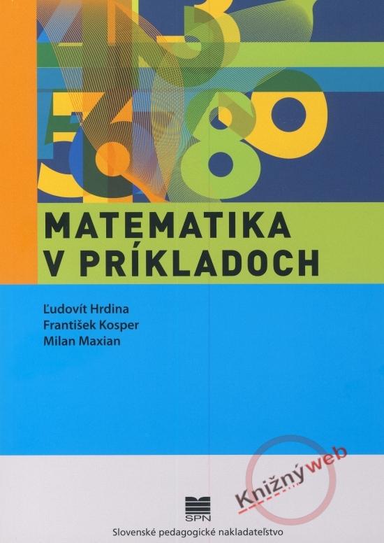 Matematika v príkladoch  (zbierka úloh pre II. stupeň ZŠ)
