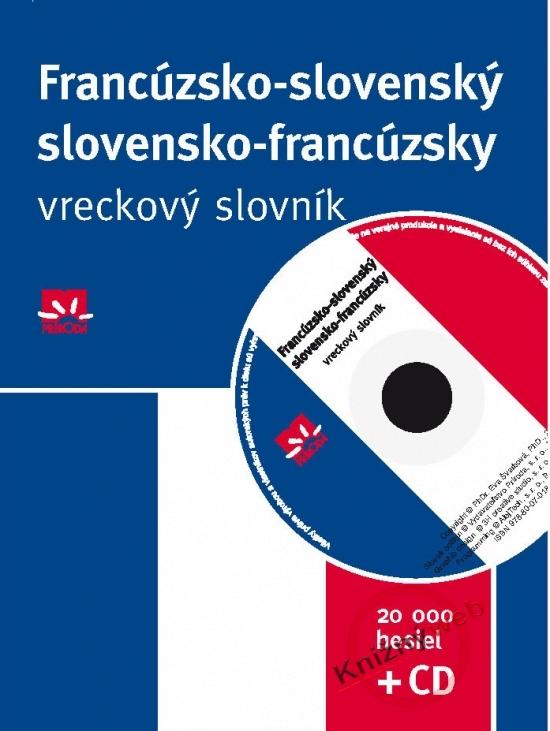 Francúzsko-slovenský slovensko-francúzsky vreckový slovník + CD