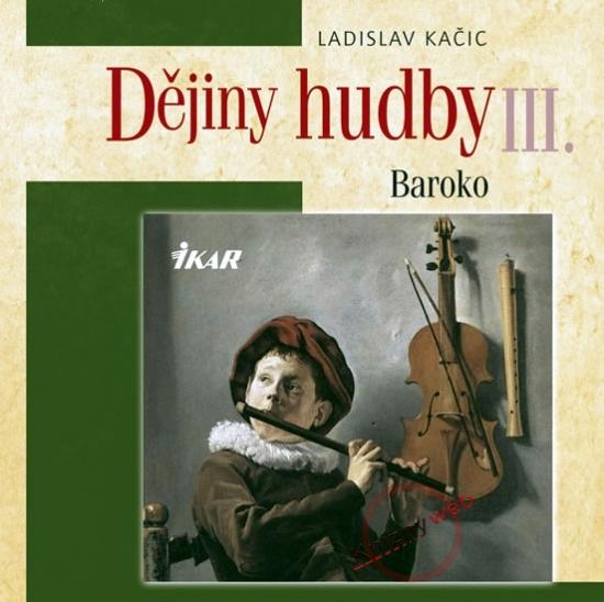 Dějiny hudby III. - Baroko (+ CD)