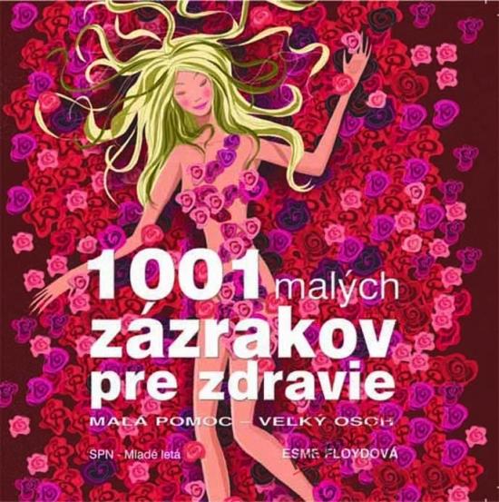 1001 malých zázrakov pre zdravie - Esme Floyd