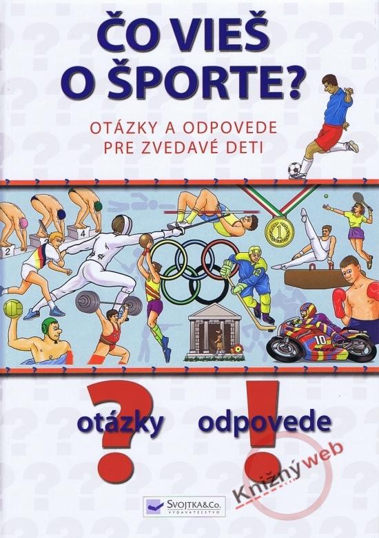 Čo vieš o športe ? Otázky a odpovede