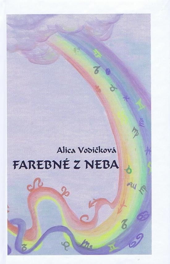 Farebné z neba - Alica Vodičková