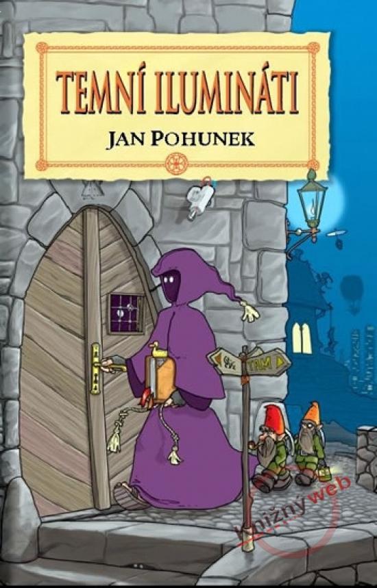 Temní ilumináti - Jan Pohunek