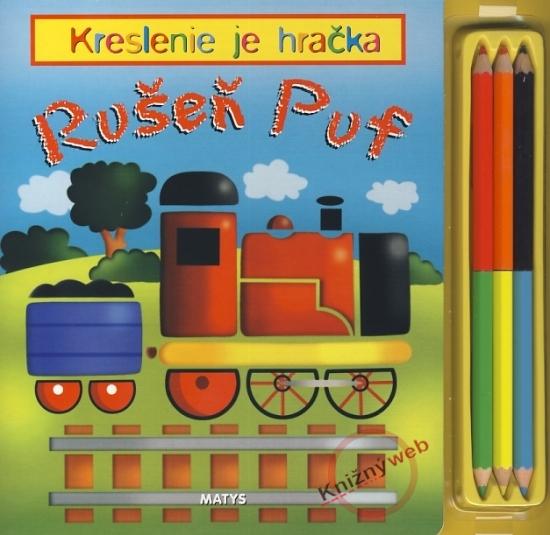 Rušeň Puf - Kreslenie je hračka