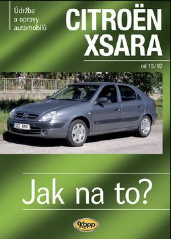 Citroën Xsara - Jak na to?