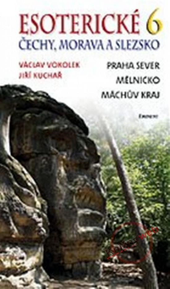 Esoterické Čechy, Morava a Slezsko 6 - Václav Vokolek