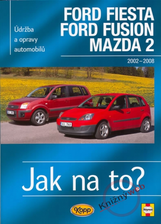 Ford Fiesta/Ford Fusion/Mazda 2 - 2002-2008 - Jak na to? 108