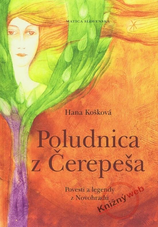 Poludnica z Čerepeša - Hana Košková