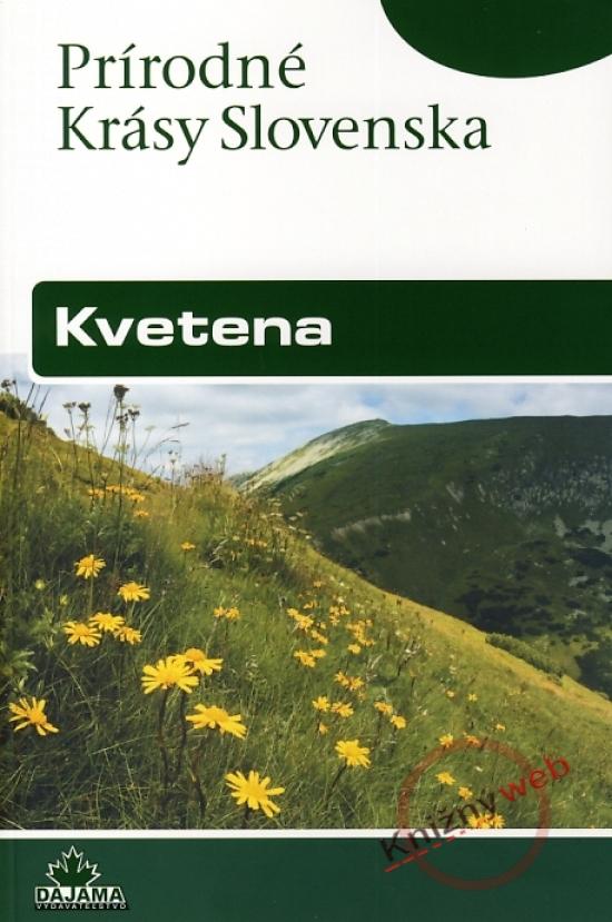 Kvetena - Prírodné krásy slovenska - Jaroslav Košťál