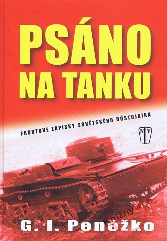 Psáno na tanku - Frontové zápisy sovětského důstojníka - G. I. Peněžko