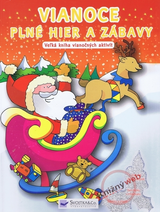 Vianoce plné hier a zábavy - Veľká kniha vianočných aktivít
