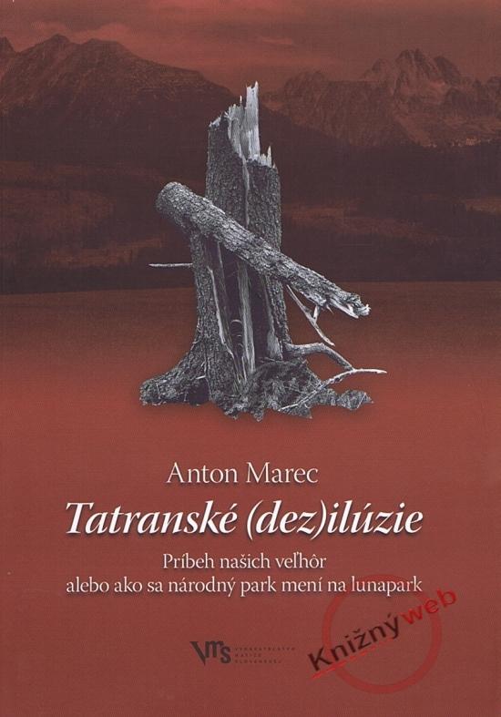 Tatranské (dez)ilúzie