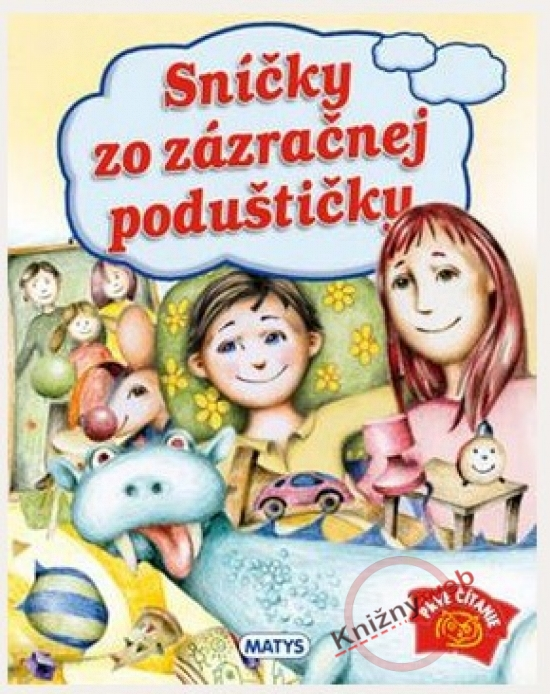 Sníčky zo zázračnej poduštičky - Sibyla Mislovičová