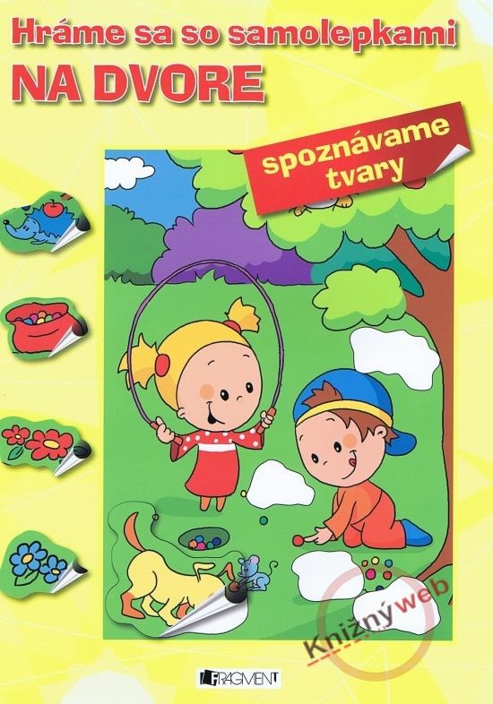 Hráme sa so samolepkami: Na dvore (tvary) - Hana Schwarzová