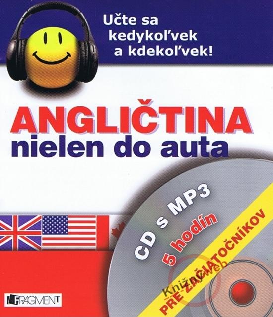 Angličtina nielen do auta - CD s MP3 - pre začiatočníkov