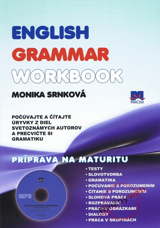 Príprava na maturitu + CD - English grammar workbook - Monika Srnková